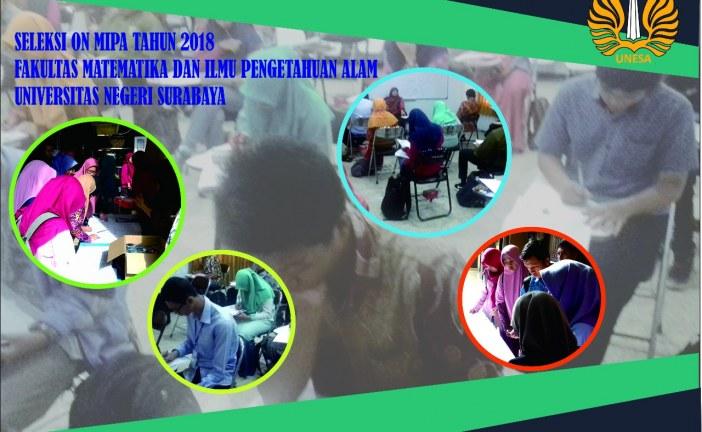 Seleksi ON MIPA Fakultas Matematika dan Ilmu Pengethuan Alam Universitas Negeri Surabaya Tahun 2018